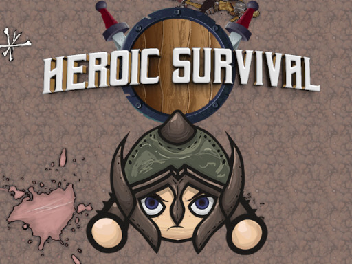 Heroic Survival