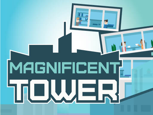 Magnificent Tower